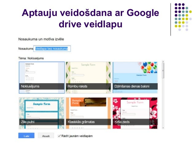 Aptauju veidošdana ar Google drive veidlapu