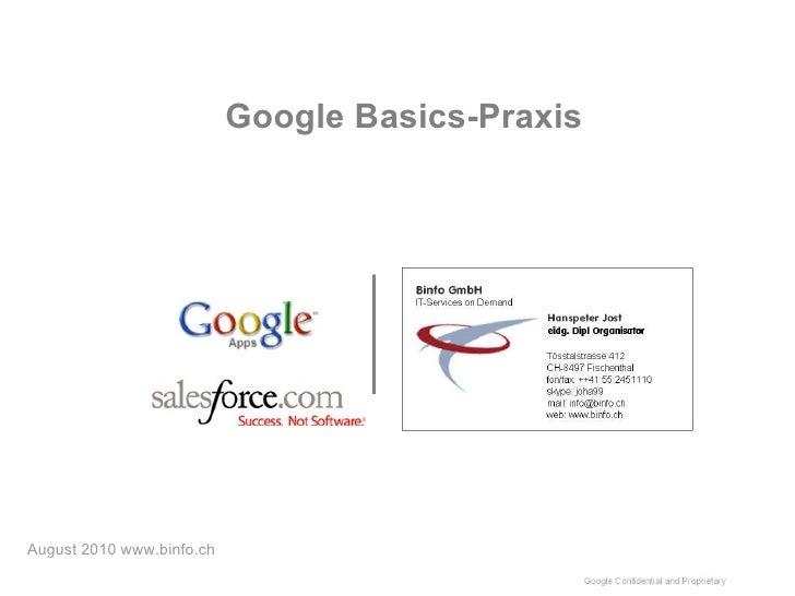 Google Basics-Praxis August 2010 www.binfo.ch