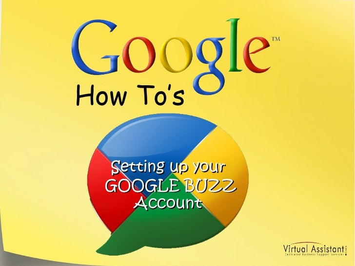 How To's Setting up your GOOGLE BUZZ Account