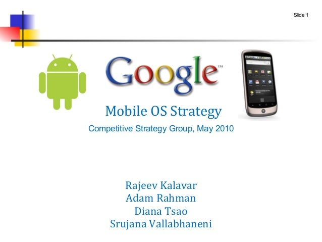 Google Mobile OS Competitive Strategy - May 2010
