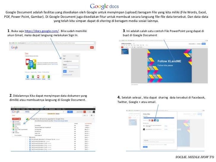 GoogleDocumentadalahfasilitasyangdisediakanolehGoogleuntukmenyimpan(upload)beragamFileyangkitamiliki(File...