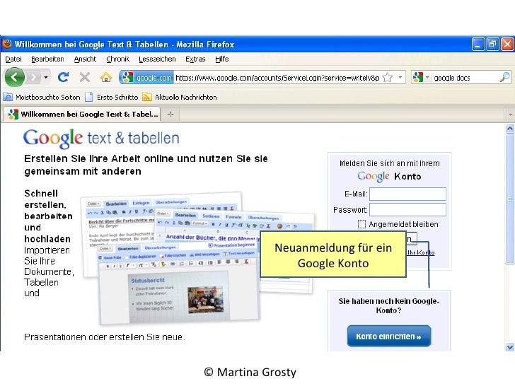 <ul><li>Mit Google docs können Sie Office Anwendungen von jedem Ort aus bearbeiten. </li></ul><ul><li>Dazu wird lediglich ...