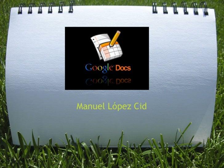 Manuel López Cid
