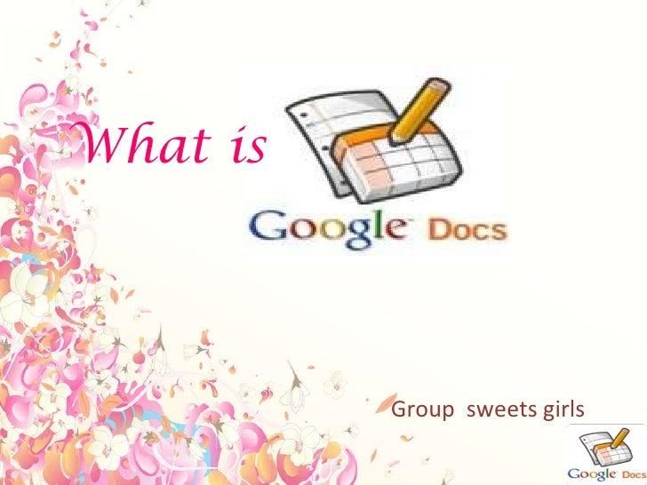 Google docs1 sweets gilrs