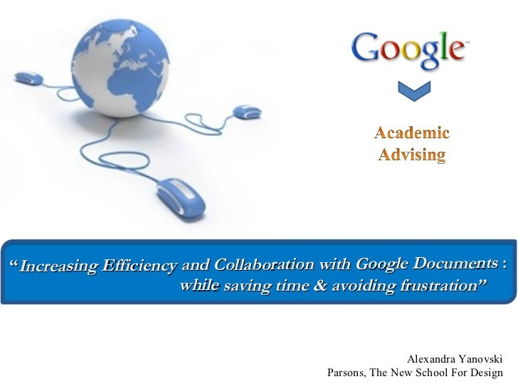 Increasing Efficiency and Collaboration with GoogleDocuments: While Saving Time and Avoiding Frustration, New Jersey State NACADA drive in conference, Rutgers University, June 2009