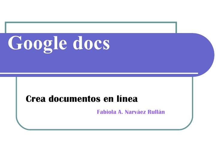 Presentacion: Google Docs