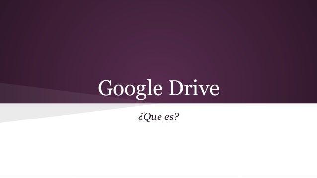 Google Drive ¿Que es?