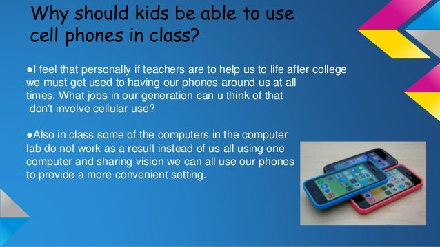 The Pros and Cons of Cell phones In Schools