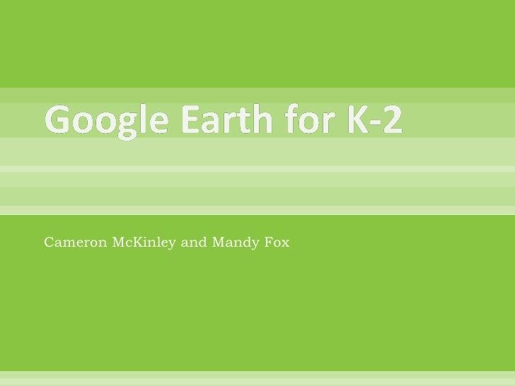 Google Earth For K 2