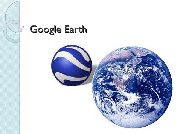 Google Earth Presentation