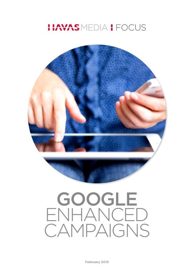 Havas Media Focus - Google Enhanced Campaigns
