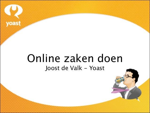 Online zaken doen Joost de Valk - Yoast