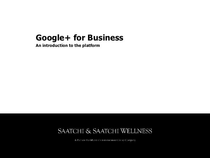 Google+ for BusinessAn introduction to the platform