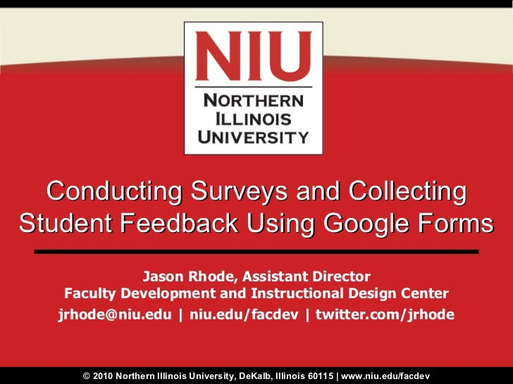 Conducting Surveys and Collecting Student Feedback Using Google Forms