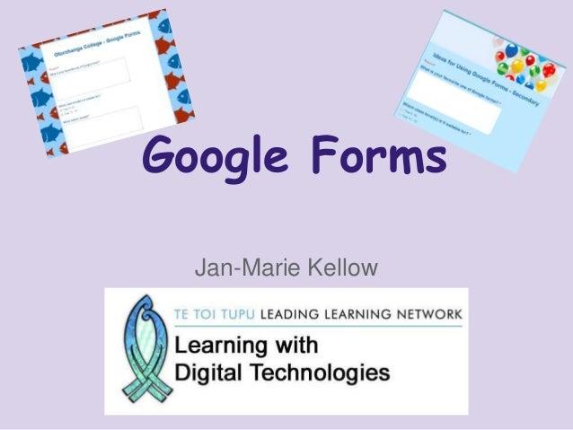 Google Forms Jan-Marie Kellow