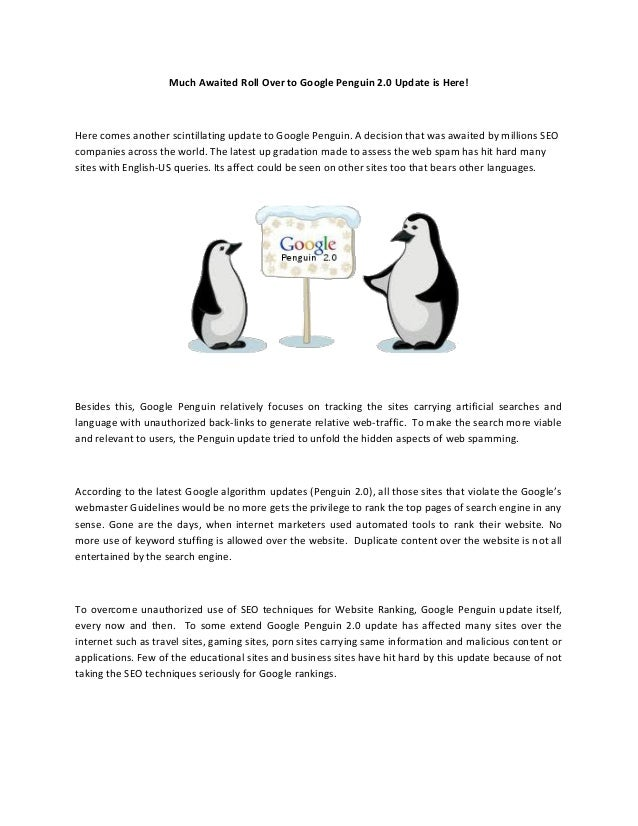 Much Awaited Roll Over to Google Penguin 2.0 Update is Here!Here comes another scintillating update to Google Penguin. A d...