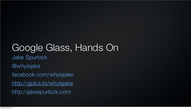 Google Glass, Hands On