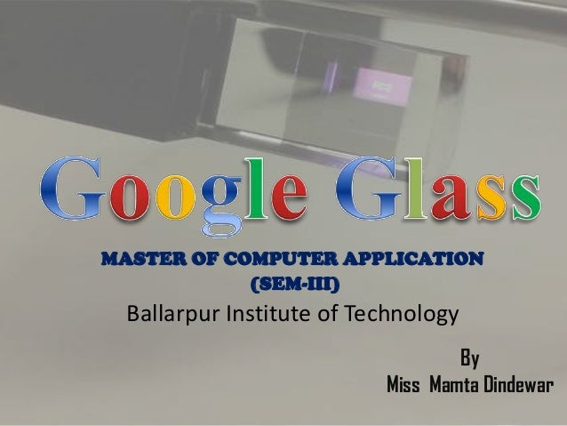 MASTER OF COMPUTER APPLICATION (SEM-III)  Ballarpur Institute of Technology By Miss Mamta Dindewar