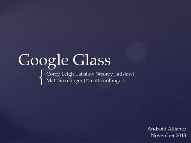 Google glass, november 2013