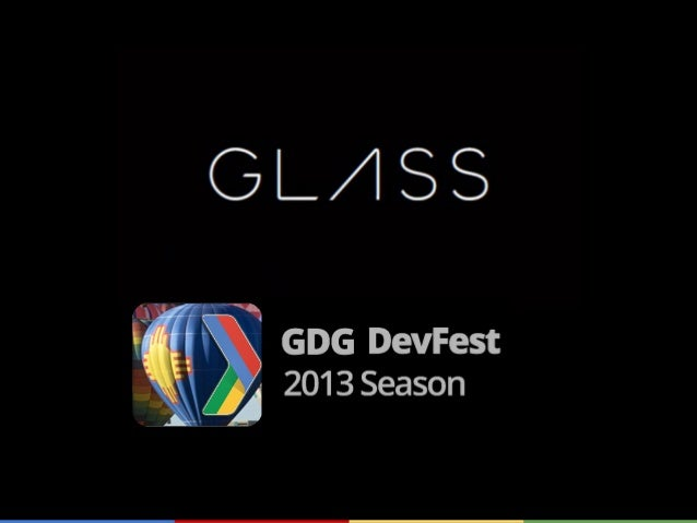 Google Glass Panel ABQ DevFest