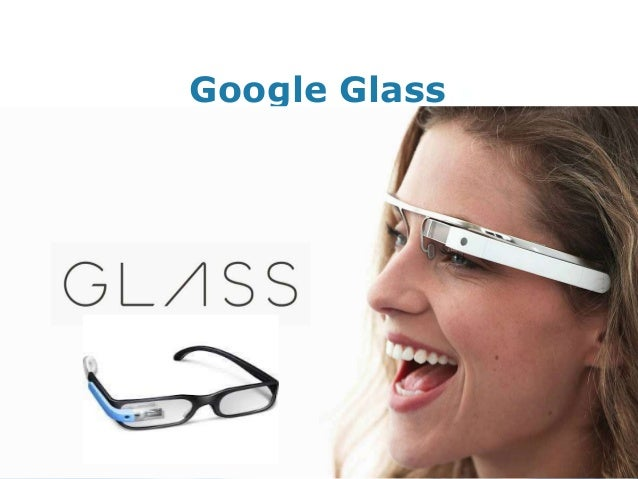 Google glass The Future Gadget