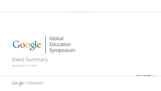 Event Summary November 11-13, 2013  Google confidential   Do not distribute