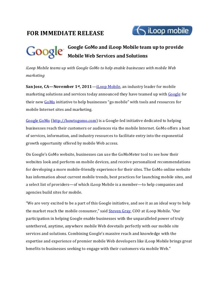 FOR IMMEDIATE RELEASE                        Google GoMo and iLoop Mobile team up to provide                        Mobile...