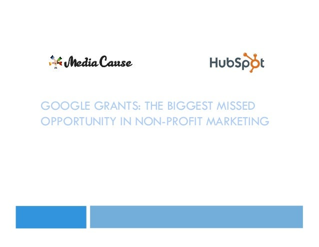 Google Grants: The Biggest Missed Opportunity in Non-Profit Marketing