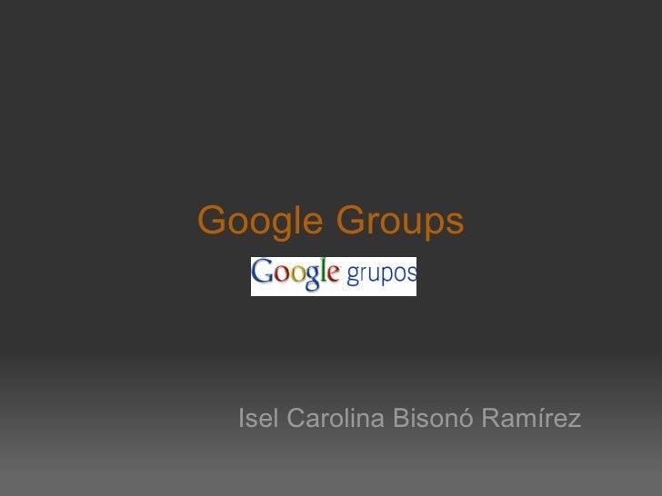 Google Groups Isel Carolina Bisonó Ramírez