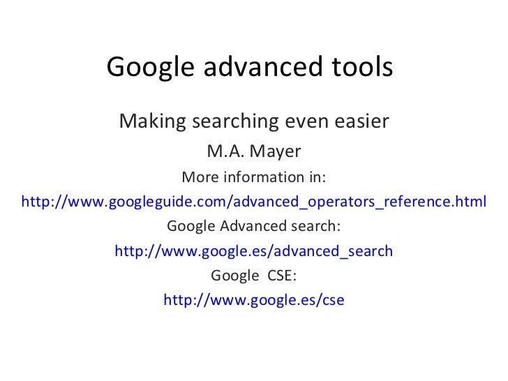 Google Advanced tools (google guide)