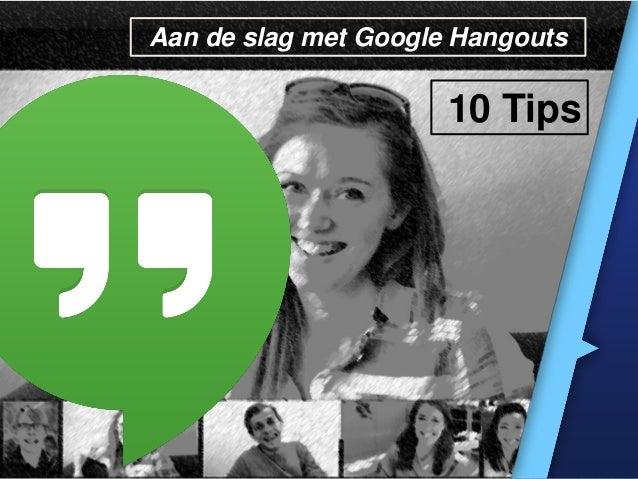 Aan de slag met Google Hangouts