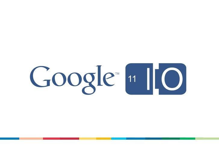 Google I/O 2011, Android Honeycomb Highlights