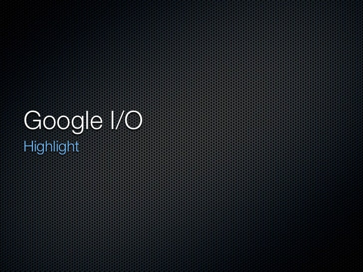 Google I/O 2012 and Android 4.1