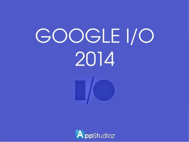 Google I/O 2014 | Opening-Day Keynote