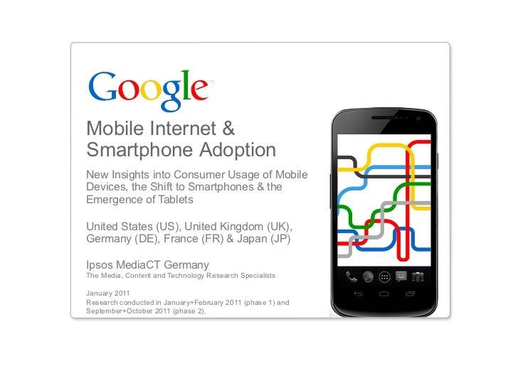 Google ipsos mobile_internet_smartphone_adoption_insights_2011
