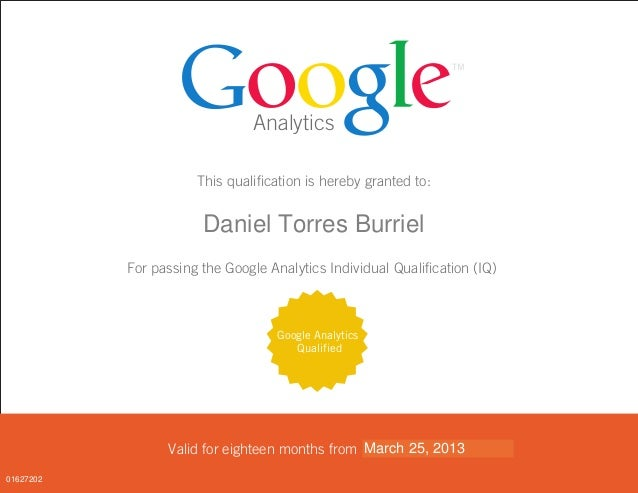 Analytics This qualification is hereby granted to: <FIRST_NAME> <LAST_NAME> For passing the Google Analytics Individual Qu...
