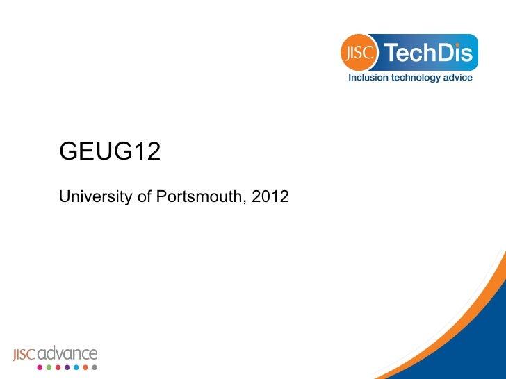 GEUG12University of Portsmouth, 2012