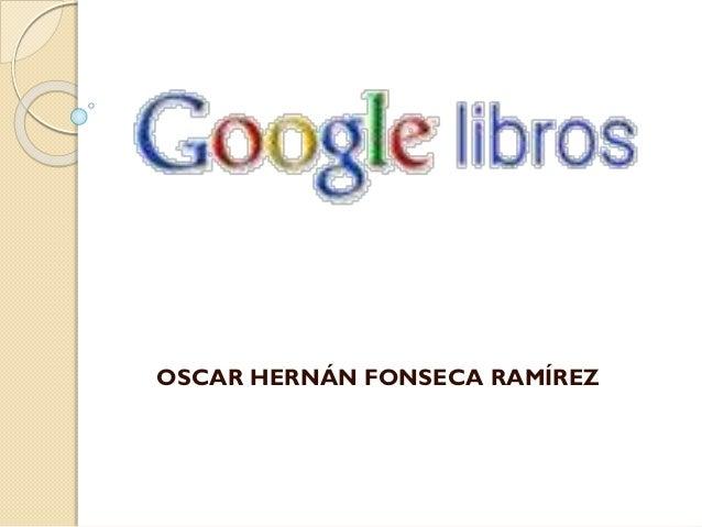 OSCAR HERNÁN FONSECA RAMÍREZ