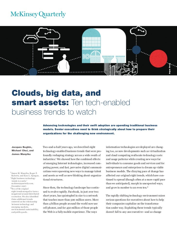 Angus Greig Clouds, big data, and smart assets: Ten tech-enabled business trends to watch                                 ...