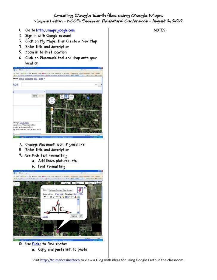 Creating Google Earth files using Google Maps  Jayme Linton – NCCS Summer Educators' Conference – August 2, 2010     Visit...