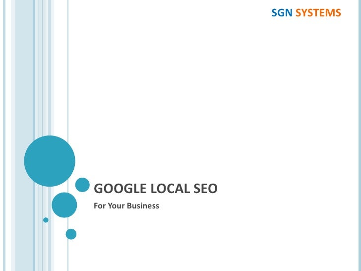 GOOGLE LOCAL SEO For Your Business SGN  SYSTEMS