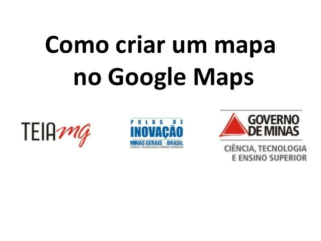 Como criar um mapa  no Google Maps