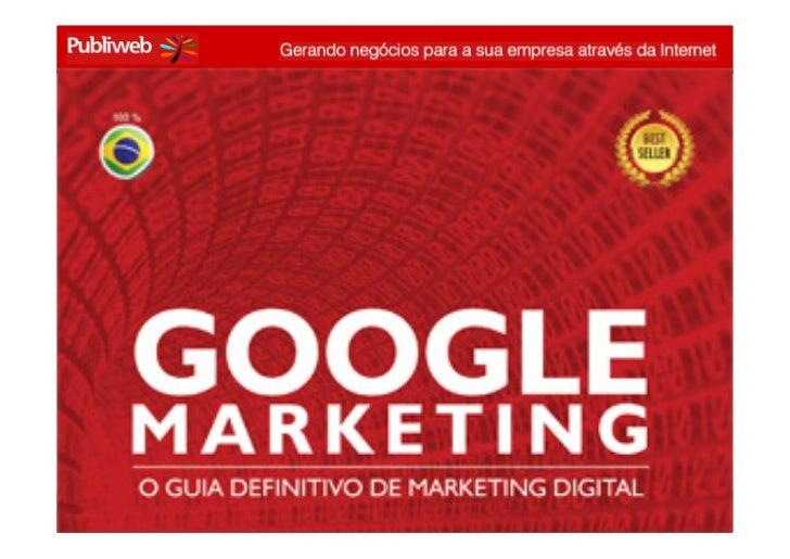 GOOGLE MARKETING – 26/maio – conrado@publiweb.com.br - @conradoadolpho