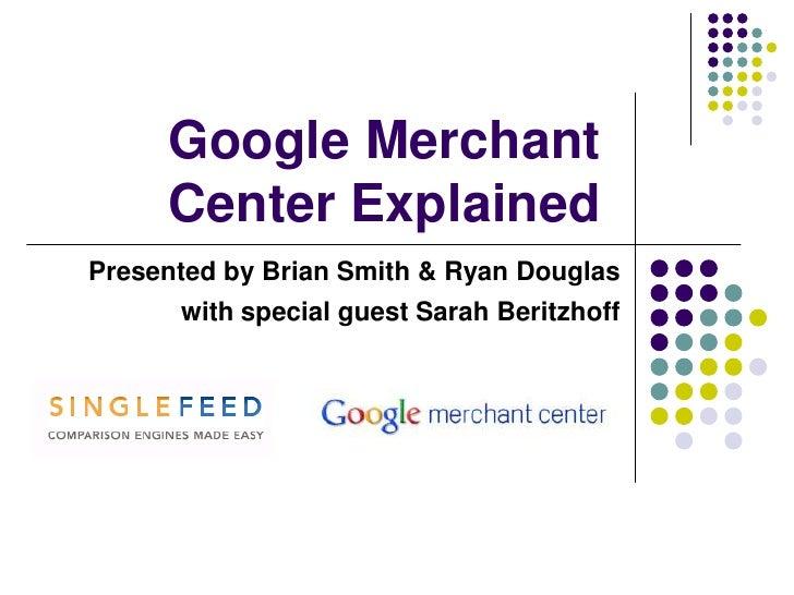 Webinar - Google Merchant Center Explained