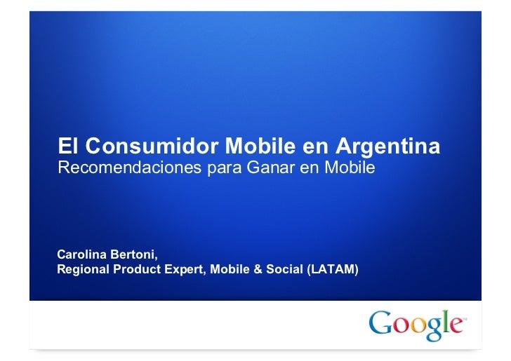 "Presentación Carolina Bertoni- Seminario Agosto- "" estrategias para iniciar tu negocio mobile"""