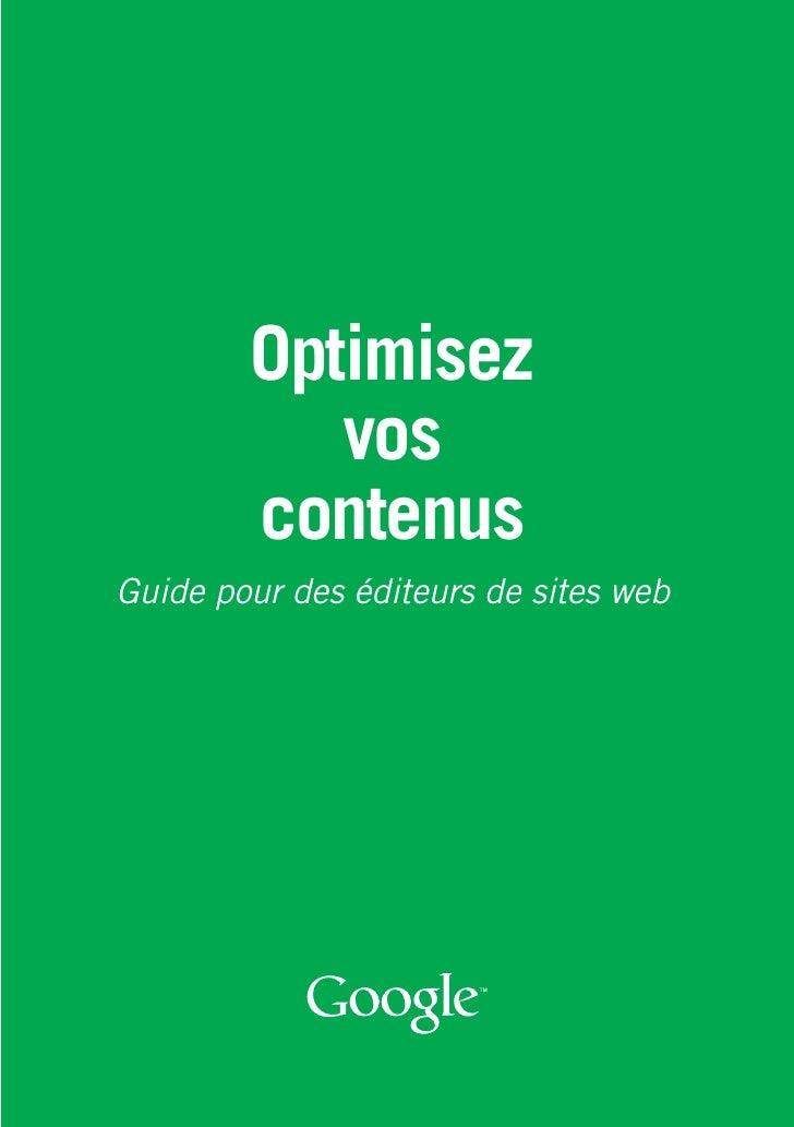 Optimisez            vos         contenus Guide pour des éditeurs de sites web