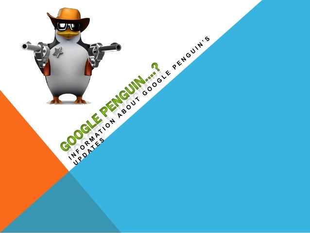  Google Penguin is a code name for a Google algorithm update that was first announced on April 24, 2012. The update is ai...