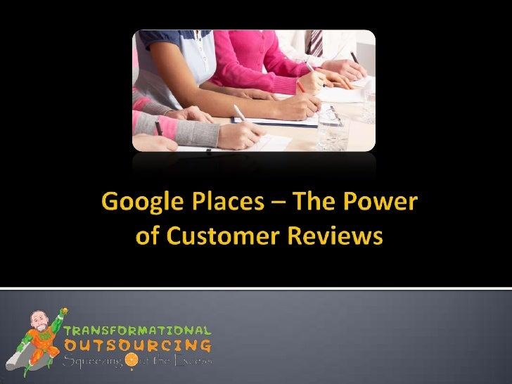    Customer reviews can make or break your         business        Google is now using reviews to rank your         busi...