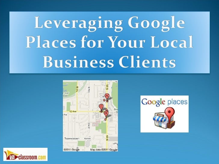 The Power of Google Places for Local Businesses.