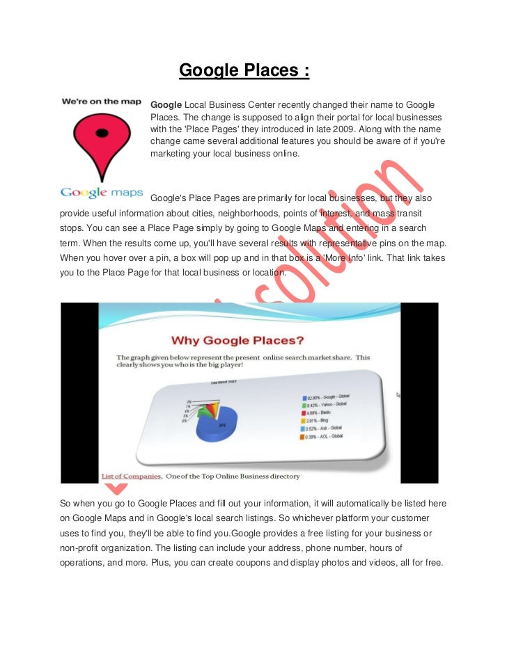 Google Places :                       Google Local Business Center recently changed their name to Google                  ...